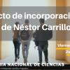 Incorporación del Dr. Néstor Carrillo a la Academia Nacional de Ciencias